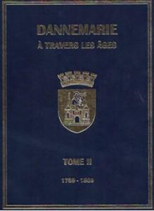 Dannemarie à travers les âges - tome II